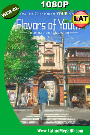 Flavors of Youth (2018) Latino HD WEB-DL 1080P ()