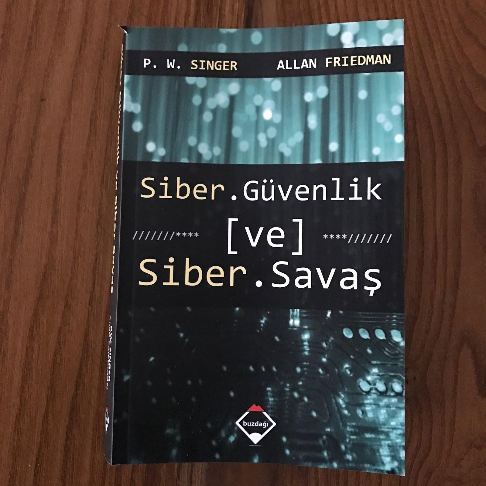 Siber Guvenlik ve Siber Savas