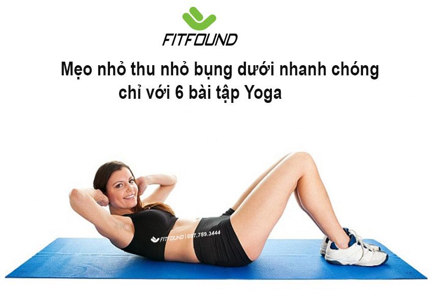 meo-nho-thu-nho-bung-duoi-nhanh-chong-chi-voi-6-bai-tap-yoga