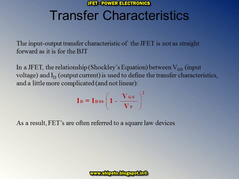 an analysis of the jfet characteristics Answer: b transfer characteristics q2 which region of drain characteristic displays linearity with the direct variation in current corresponding to voltage especially for lesser values of drain-to-source voltage (vds) by enabling the jfet to act as an ordinary resistor.