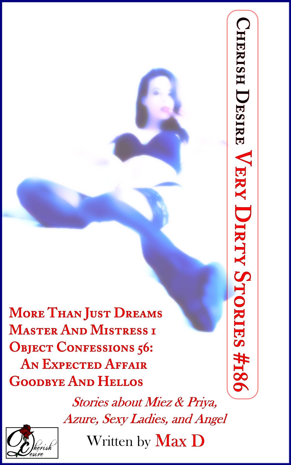 Cherish Desire: Very Dirty Stories #186, Max D, erotica