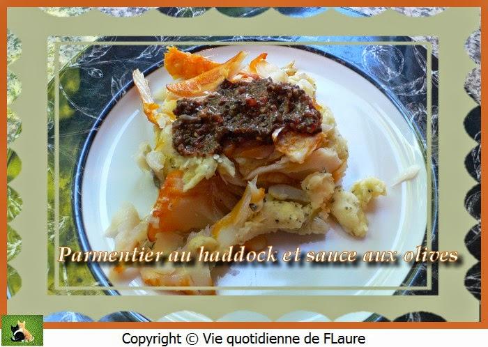 Vie quotidienne de FLaure: Parmentier au haddock et sauce aux olives