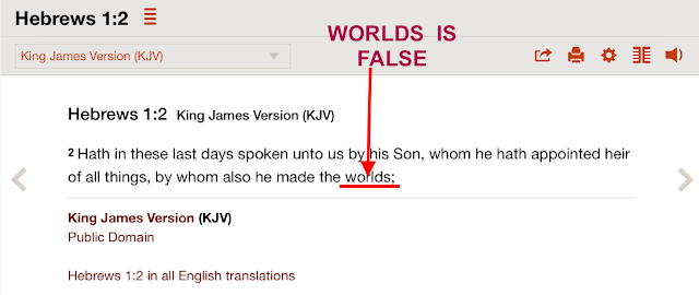 Hebrews 1:2 King James Version (KJV) The FALSE Trinitarian translation.
