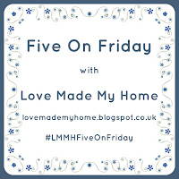 http://lovemademyhome.blogspot.co.uk/2016/10/five-on-friday_28.html
