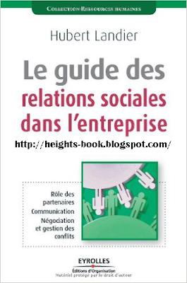 Télécharger Livre Gratuit Guide des relations sociales dans l'entreprise pdf
