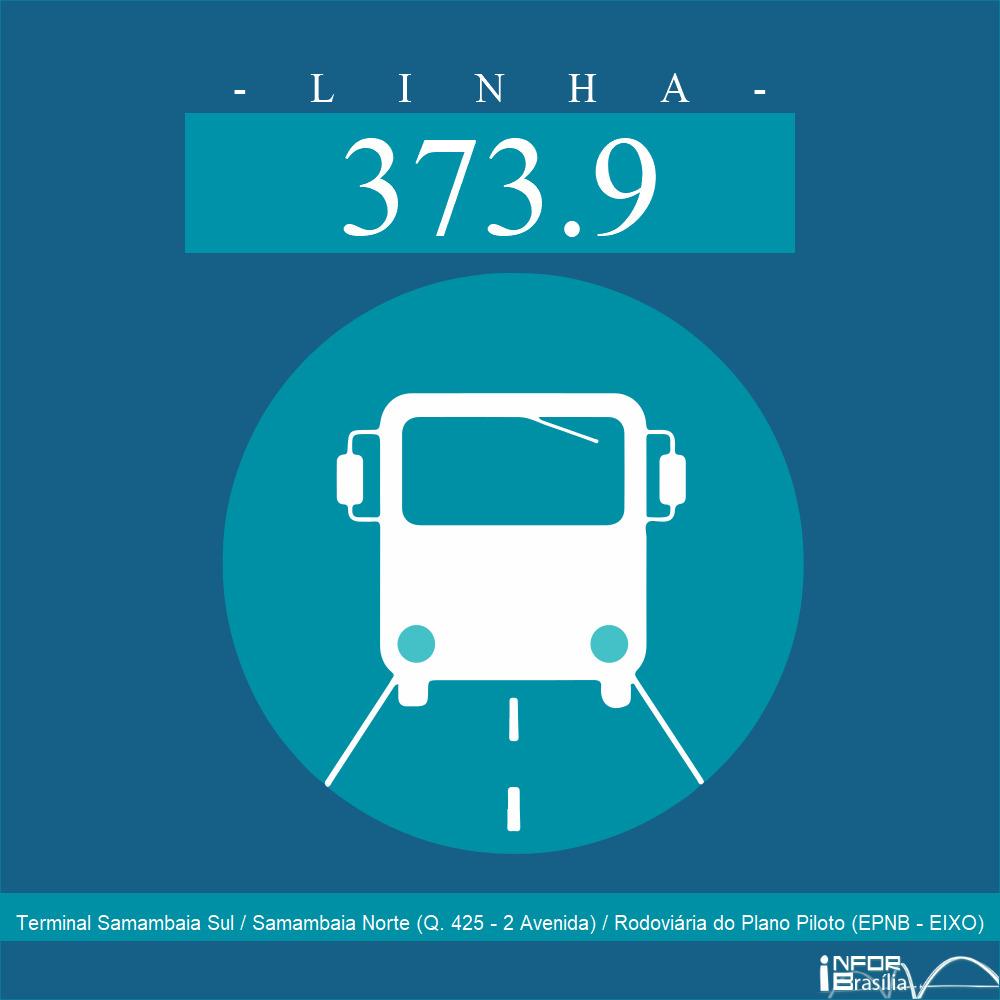 Horário de ônibus e itinerário 373.9 - Terminal Samambaia Sul / Samambaia Norte (Q. 425 - 2 Avenida) / Rodoviária do Plano Piloto (EPNB - EIXO)