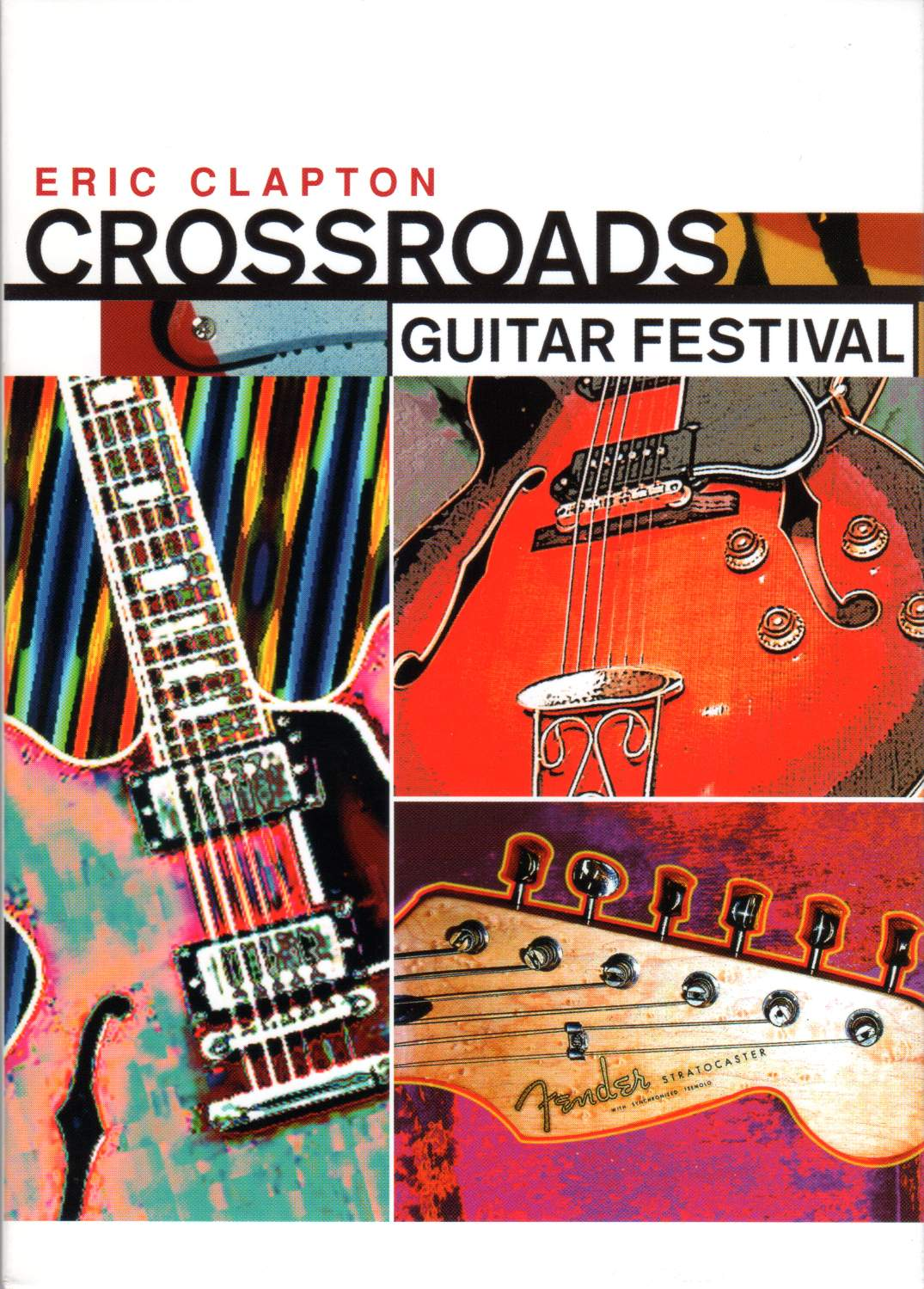 music more eric clapton brings his crossroads guitar festivals to cd stuffed with a plethora. Black Bedroom Furniture Sets. Home Design Ideas
