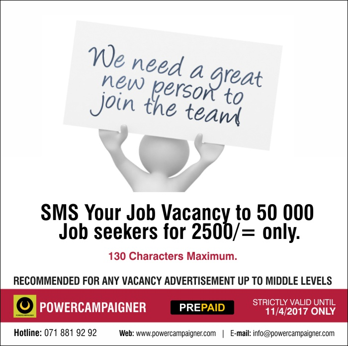 Powercampaigner | SMS Your Job Vacancy to 50 000 Job seekers for 2500/= only.