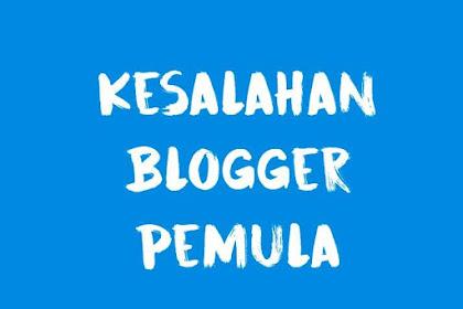 5 Kesalahan Blogger Pemula, Hindari