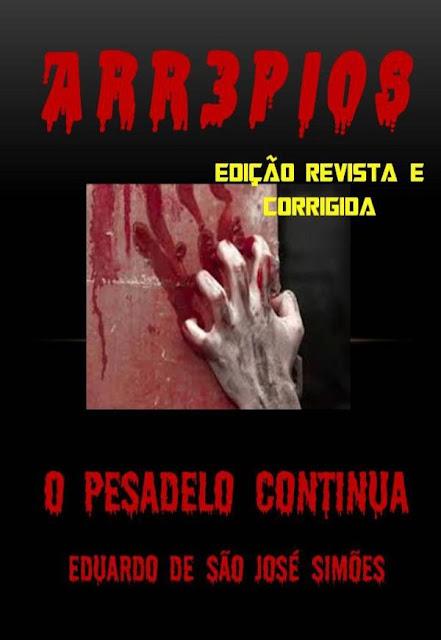 Arr3pios - O Pesadelo Continua Eduardo de São José Simões