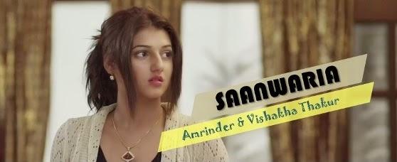 saanwaria amrinder song