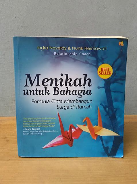MENIKAH UNTUK BAHAGIA, Indra Noveldy & Nunik Hermawati