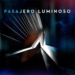 Pasajero Luminoso - 2014 - Pasajero Luminoso