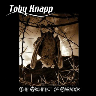 "Toby Knapp - ""The Architect of Paradox"" (album)"