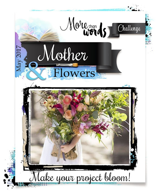 May 2017 Main Challenge MOTHER & FLOWERS