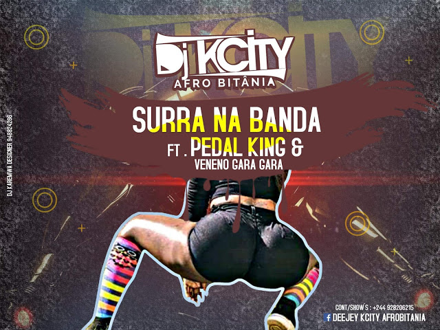 Pedal King Feat. Dj K City & Veneno Do Gara Gara - Surra Na Banda