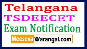 TSDEECET Notification 2017| Telangana DEECET Notification 2017