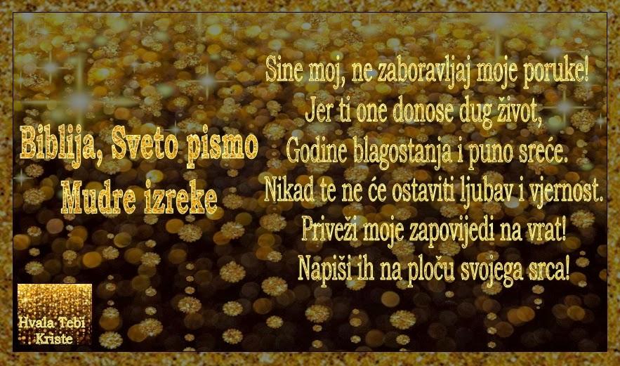sretan rođendan sine moj Hvala Tebi Kriste: Biblija, Mudre izreke   Sine moj, ne  sretan rođendan sine moj