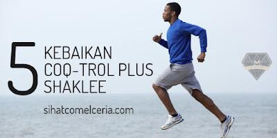 5 Kebaikan CoQ-Trol Plus Shaklee