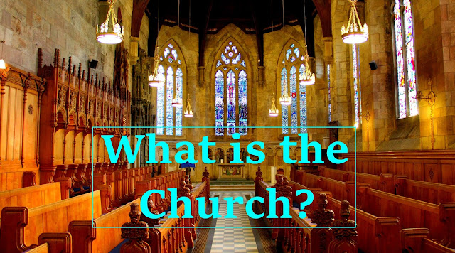 What is the definition of the church?