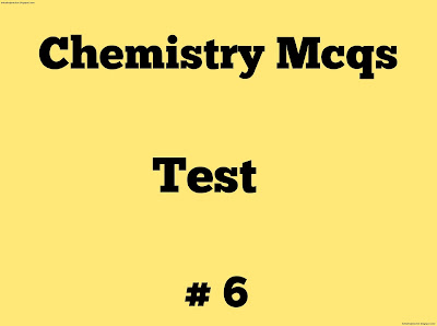 Chemistry Mcqs No 6