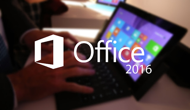 Office 2016 - Bộ ứng dụng Văn phòng chuyên nghiệp của Microsoft