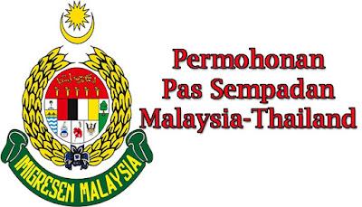 Permohonan Pas Sempadan Malaysia-Thailand
