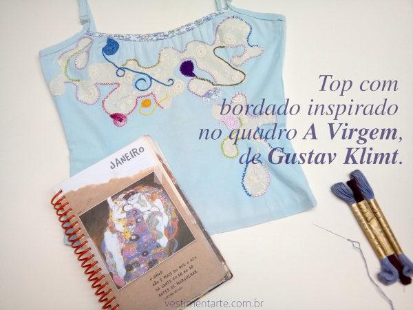 Moda e Arte: Top customizado com bordado inspirado em quadro do Klimt