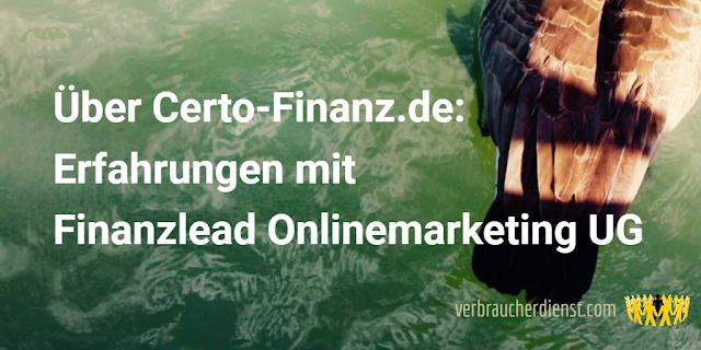 Titel: Über Certo-Finanz.de – Erfahrungen mit Finanzlead Onlinemarketing UG