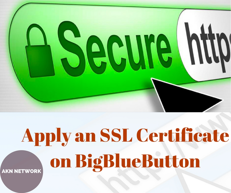 How To Apply An Ssl Certificate On Bigbluebutton Enable Ssl On