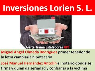 http://alertatramaestafadores.blogspot.com/2016/03/inversiones-lorien-s-l-miguel-angel.html