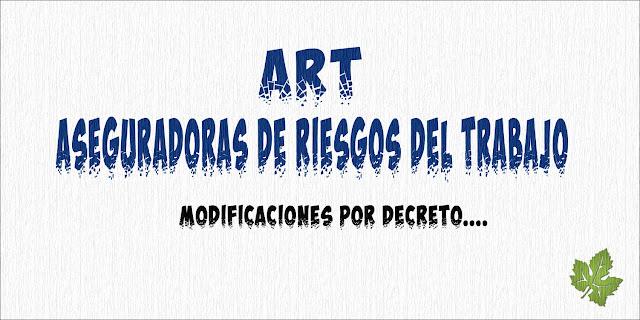 ART - Aseguradoras de Riesgos del Trabajo