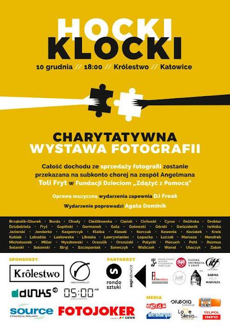 Hocki-Klocki - Charytatywna wystawa fotografii w Katowicach 10 grudnia 2017 o godzinie 18:00.