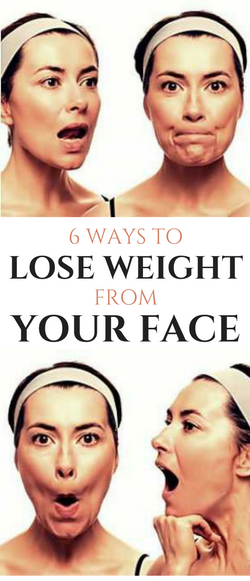 6 Ways to Lose Weight from Your Face