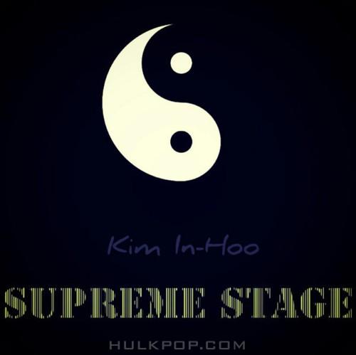 Kim In-Hoo – Supreme Stage – Single