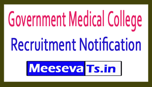 Government Medical College GMC Recruitment