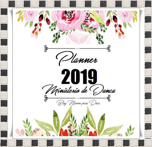 Planner 2019 - Os Desafios do Ministério de Dança