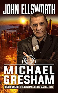 Michael Gresham: The Lawyer - a legal thriller by John Ellsworth