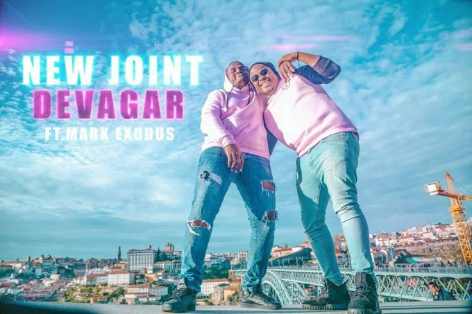 DOWNLOAD MP3: New Joint feat. Mark Exodus - Devagar (2019)