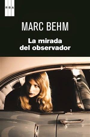 La mirada del observador, de Marc Behm