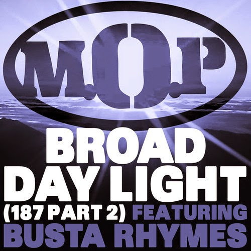 M.O.P. - Broad Daylight f. Busta Rhymes