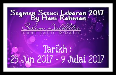 Segmen Sesuci Lebaran 2017 By Hani Rahman