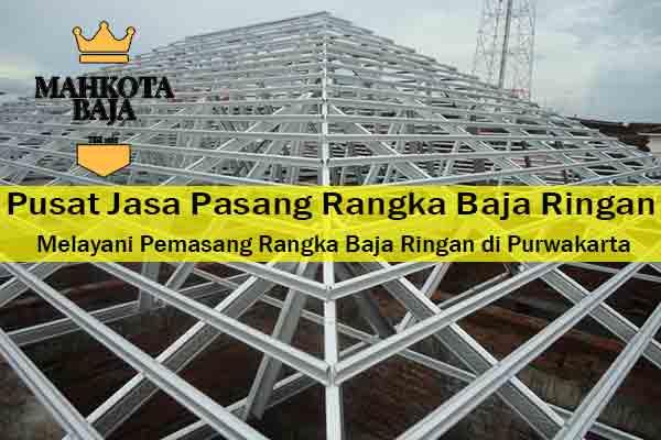 Harga Jasa Pasang Rangka Atap Baja Ringan Wanayasa