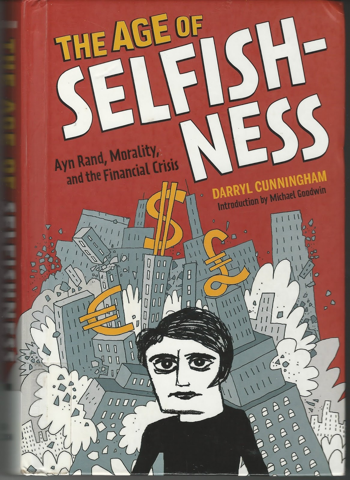 Age of Selfishness by Darryl Cunningham