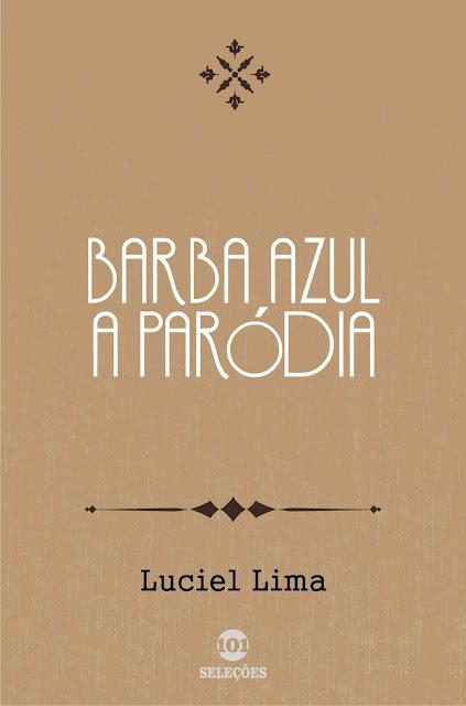 Barba Azul A paródia - Luciel Lima