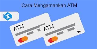 Cara Mengatasi ATM yang Hilang