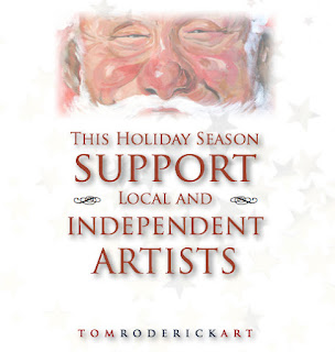 Support independent artist this holiday season. Tom Roderick Art