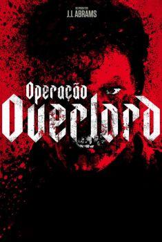 Operação Overlord Torrent - WEB-DL 720p/1080p Dual Áudio