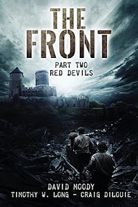 The Front: Red Devils by David Moody, Craig DiLouie, Timothy W. Long