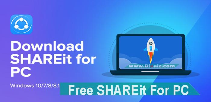 Download Shareit PC [ Windows 7/8/8.1/10 ] Tanpa Iklan & Ringan
